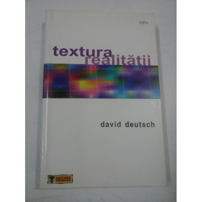 TEXTURA REALITATII - DAVID DEUTSCH