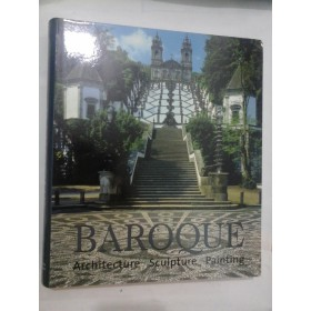 BAROQUE (ARCHITECTURE SCULPTURE PAINTING) - Album arta BAROC