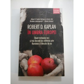 IN  UMBRA  EUROPEI  - ROBERT  D. KAPLAN