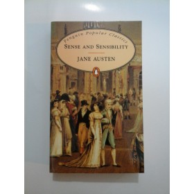 SENSE  AND  SENSIBILITY - JANE  AUSTEN (in engleza)