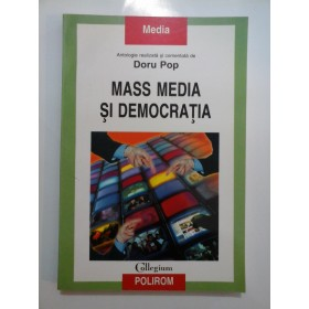 MASS  MEDIA  SI DEMOCRATIA  - Doru  POP