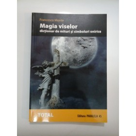 Magia   viselor  -  Francesco  Monte