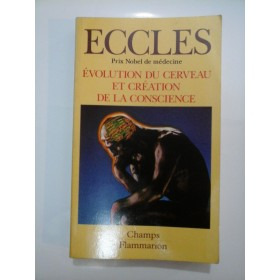 EVOLUTION  DU  CERVEAU  ET  CREATION  DE LA CONSCIENCE - John C. Eccles