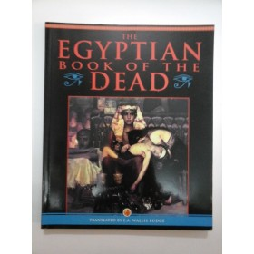 THE  EGYPTIAN  BOOK  OF  THE  DEAD - translated by  E.A. WALLIS  BUDGE