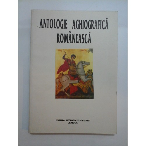 ANTOLOGIE  AGHIOGRAFICA  ROMANEASCA