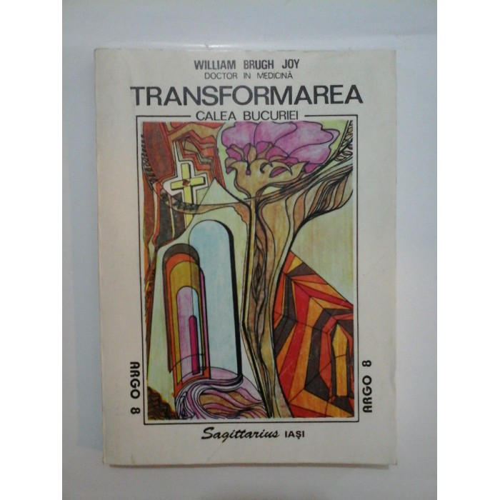 TRANSFORMAREA (CALEA BUCURIEI) - WILLIAM  BRUGH JOY