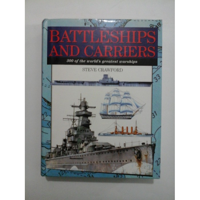 BATTLESHIPS AND CARRIERS (Nave de lupta si portavioane) - STEVE CRAWFORD