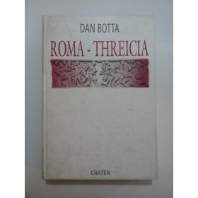 ROMA-THREICIA - Dan Botta