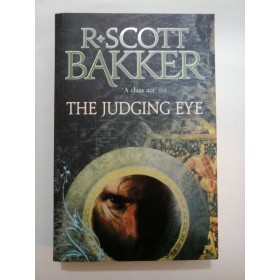 THE JUDGING EYE - R.SCOTT BAKKER