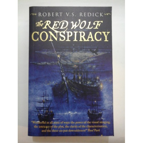 THE RED WOLF CONSPIRACY - ROBERT V.S. REDICK (In limba ENGLEZA)