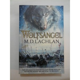 WOLFSANGEL - M.D.LACHLAN (In limba engleza)