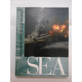 TWENTIETH CENTURY WAR MACHINES - SEA - Christopher Chant