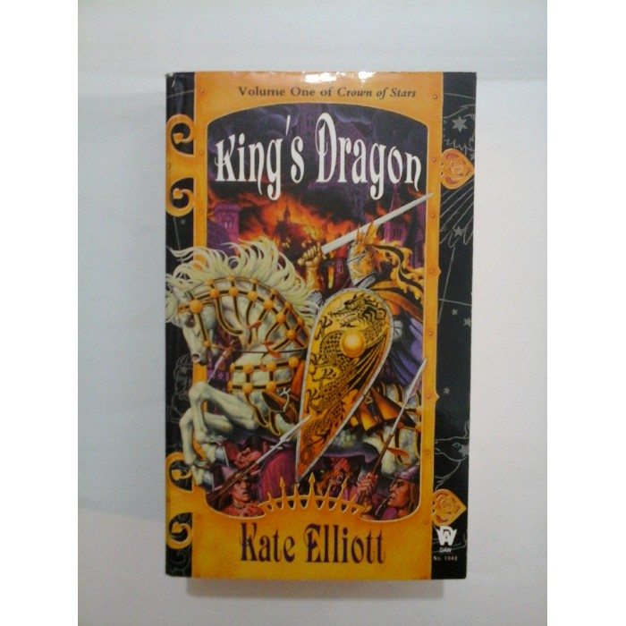 KING'S DRAGON - Kate Elliot - Literatura in engleza