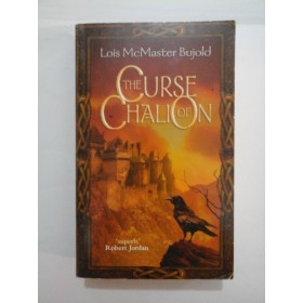 THE CURSE OF CHALION - LOIS Mc MASTER BUJOLD - in engleza