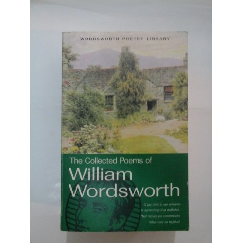 The Collected poems of WILLIAM WORDSWORTH (Poezie)