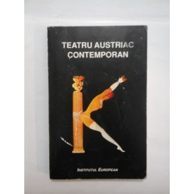 TEATRU  AUSTRIAC  CONTEMPORAN      Institutul  European, 1996