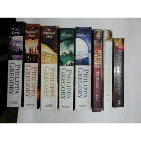 PHILIPPA  GREGORY : Virgin Earth * A Respectable Trade * Wideacre * The Favoured Child * Meridon* Fools' Gold * Stormbringers * The Kingmaker's  Daughter (8 volume in limba engleza)