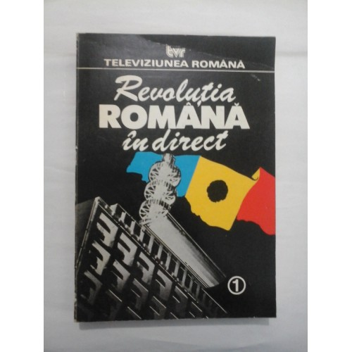 REVOLUTIA ROMANA IN DIRECT  -  TELEVIZIUNEA ROMANA