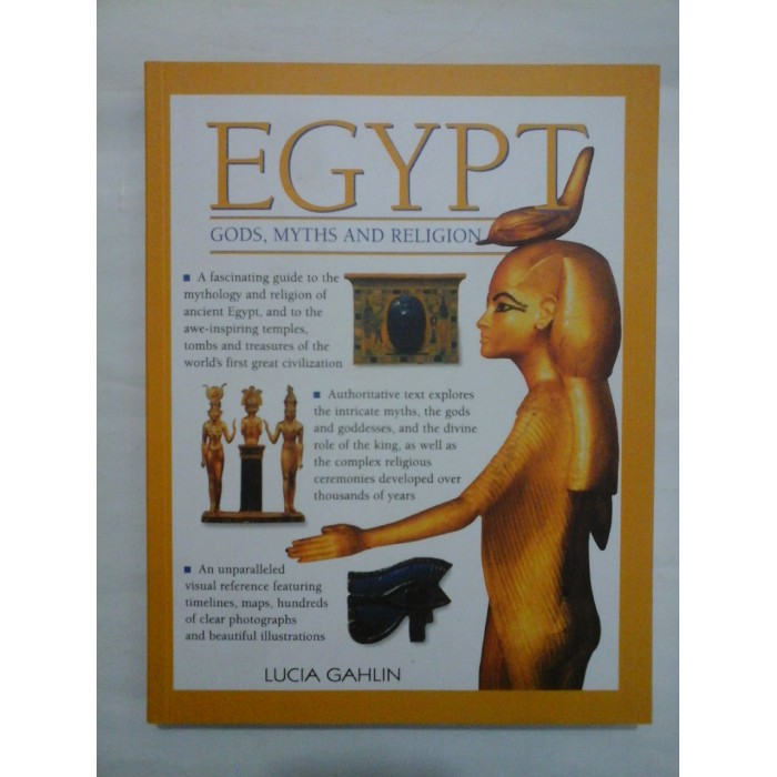 EGYPT *  GODS,  MYTHS  AND  RELIGION  -  LUCIA  GAHLIN