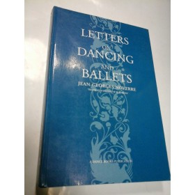 LETTERS ON DANCING AND BALLETS - JEAN-GEORGES NOVERRE