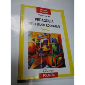PEDAGOGIA SITUATIILOR EDUCATIVE - VIOREL IONEL