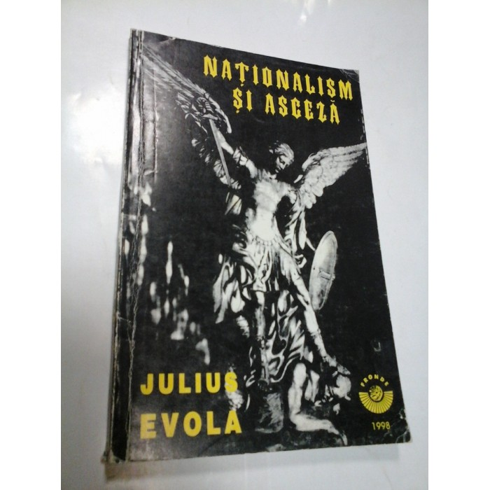 NATIONALISM SI ASCEZA - JULIUS EVOLA