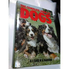THE COMPLETE BOOK OF DOGS - A.J., H.A. BARKER