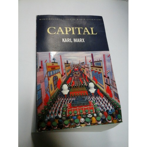 CAPITAL - KARL MARX - A critical analysis of capitalist production - WORDSWORTH