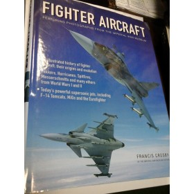 FIGHTER AIRCRAFT - Featuring photographs from the imperial war museum - F. CROSBY - AVIOANE