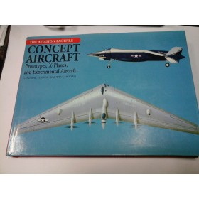 CONCEPT AIRCRAFT - Prototypes, X-Planes and Experimental Aircraft - Jim Winchester (album avioane)