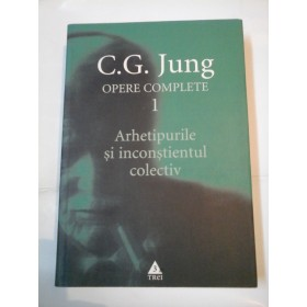 OPERE  COMPLETE 1 PSIHOLOGIA FENOMENELOR OCULTE - C.G. JUNG
