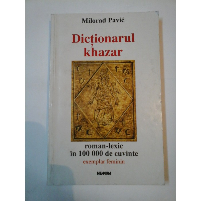DICTIONARUL KHAZAR - MILORAD PAVIC