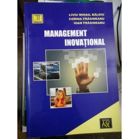 MANAGEMENT INOVATIONAL - L.M. BALOIU;  C. FRASINEANU; I. FRASINEANU