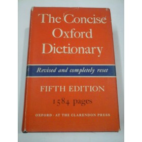 The Concise  Oxford  Dictionary of current English - Edited by H. W. FOWLER AND F. G. FOWLER