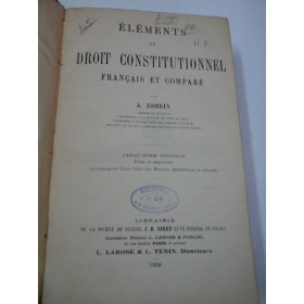 ELEMENTS  DE  DROIT  CONSTITUONNEL  FRANCAIS  ET  COMPARE  -  A. ESMEIN
