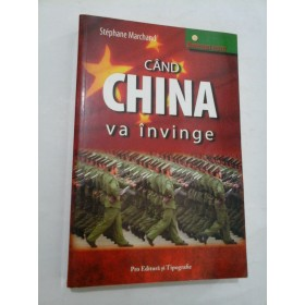 CAND CHINA va invinge  - Stephane  Marchand