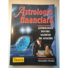 ASTROLOGIA FINANCIARA - ALEXANDRU NICOLICI