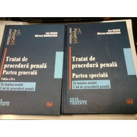 TRATAT DE PROCEDURA PENALA - ION NEAGU - 2 volume
