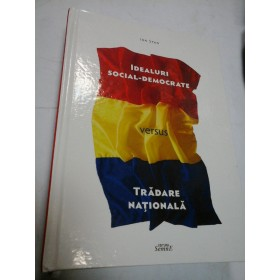 IDEALURI SOCIAL-DEMOCRATICE VERSUS TRADAREA NATIONALA - ION STAN